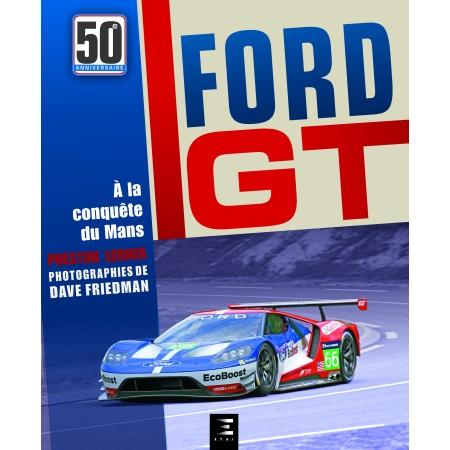 Ford GT, A la conquête du Mans