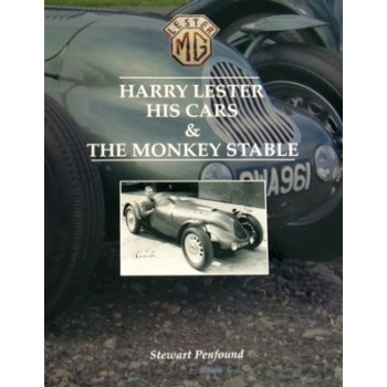 Harry Lester, His Cars & The Monkey Stable