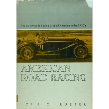 American Road racing, The Automobile Racing Club of America in the 1930's