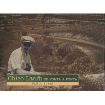 Chico Landi - From Beginning to End