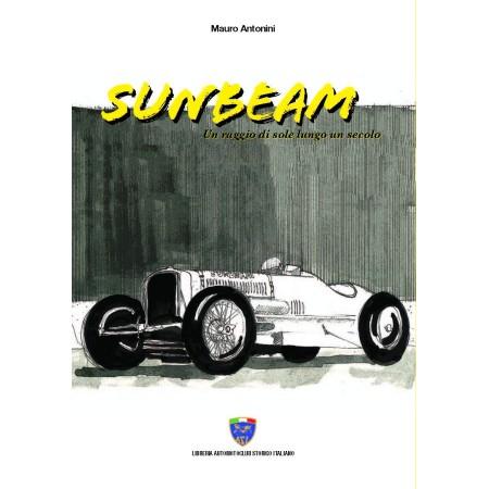 Sunbeam, Un raggio di sole lungo un secolo