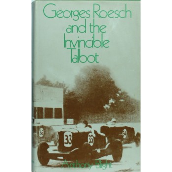 Georges Roesch and the Invincible Talbot (édition originale 1970)