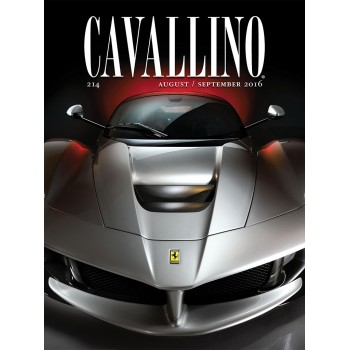 CAVALLINO - THE JOURNAL OF FERRARI HISTORY n°214 (Août/Septembre 2016)