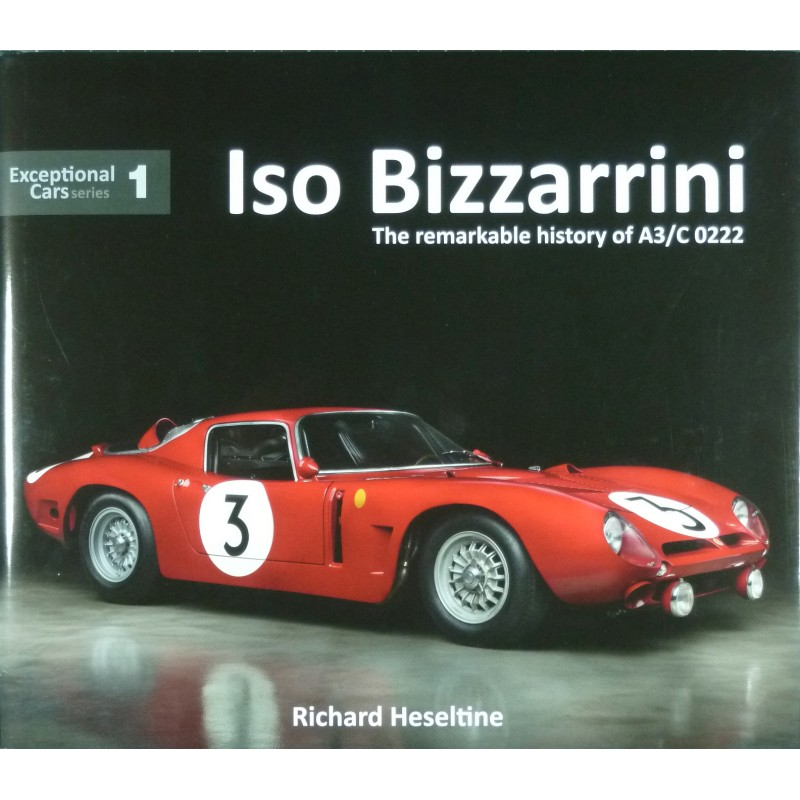Iso Bizzarrini The Remarkable History Of A3 C 0222