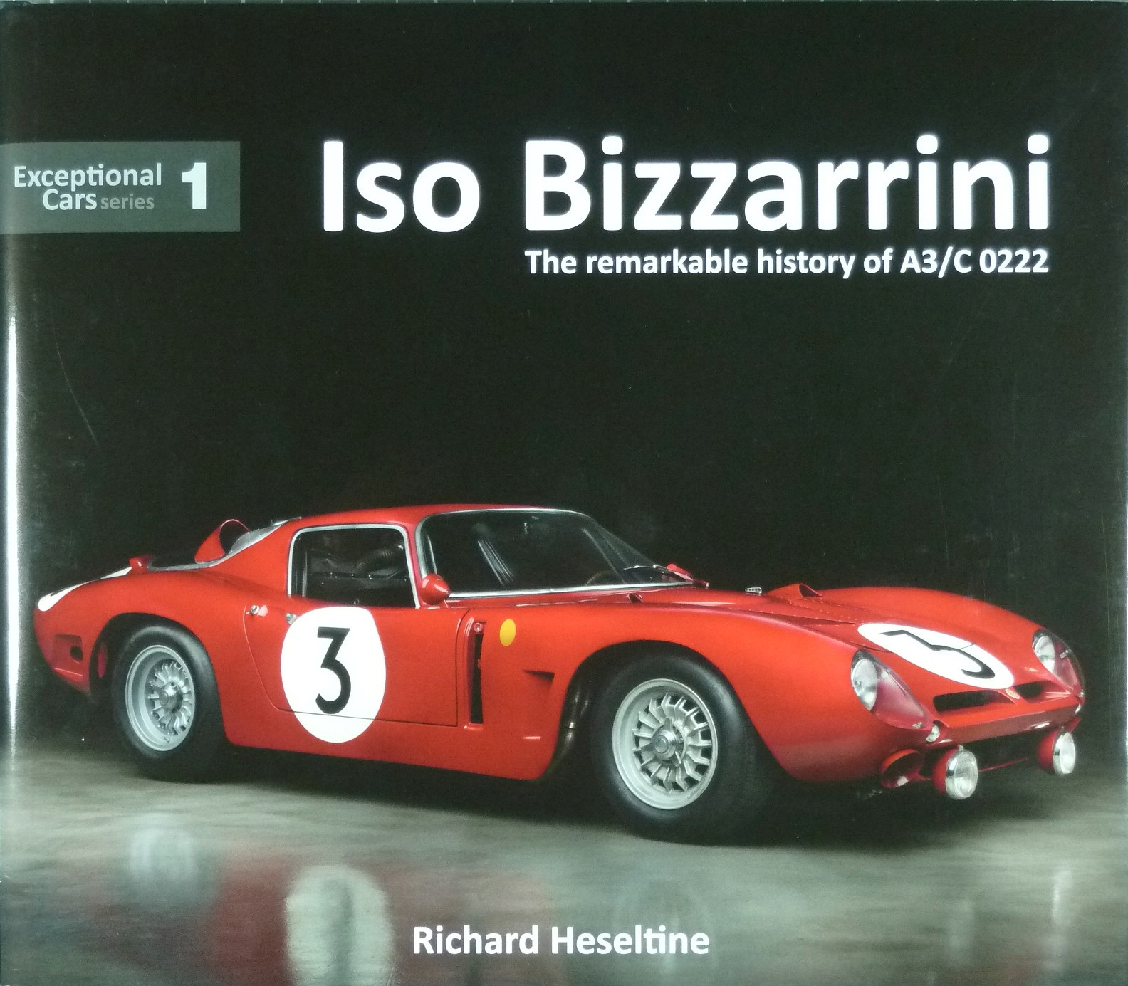 Iso Bizzarrini The Remarkable History Of A3 C 0222 Librairie
