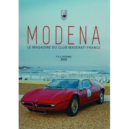 Modena n°4 Décembre 2015 - Magazine du Club Maserati France