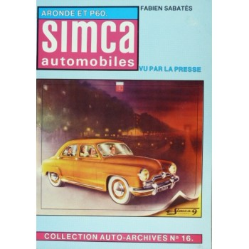 SIMCA ARONDE ET P60 - Collection Auto-Archives n°16