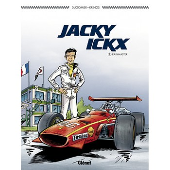 Jacky Ickx - Tome 1 - Le Rainmaster