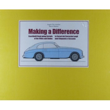 Making a difference - Coachbuilt Road-going Ferraris of the 50s and 60s