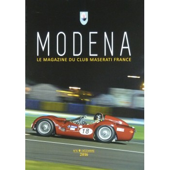 Modena n°5 June 2016 - Club Maserati France Official Magazine